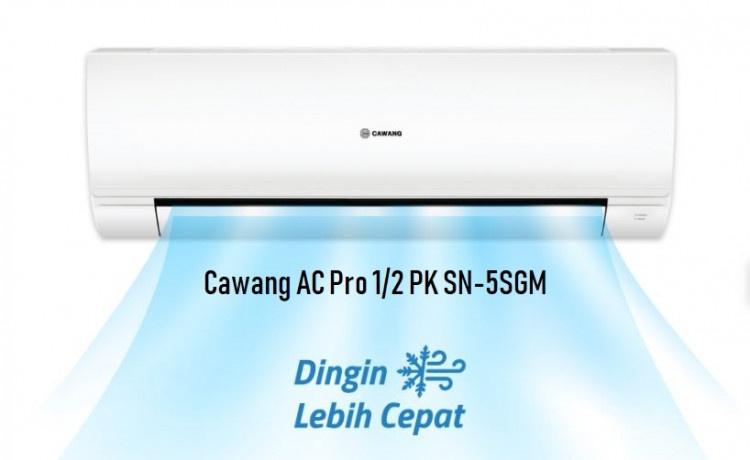 Cawang AC Pro ½ PK SN-5SGM